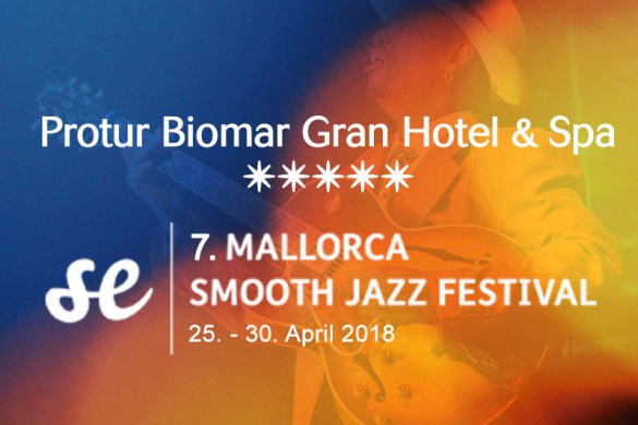 7 mallorca smooth jazz festival protur biomar gran hotel spa